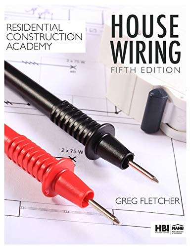 Residential Construction Academy  House Wiring By Fletcher