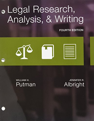 Legal Research, Analysis, and Writing, Loose-Leaf Version: Albright, Jennifer, Putman,