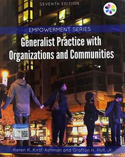 Bundle: Empowerment Series: Generalist Practice with Organizations: Karen K. Kirst-Ashman
