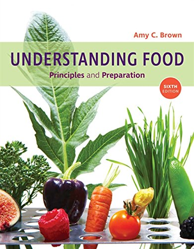 9781337557566: Understanding Food: Principles and Preparation