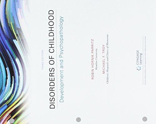 Bundle: Disorders of Childhood: Development and Psychopathology, Loose-Leaf Version, 3rd + MindTap ...