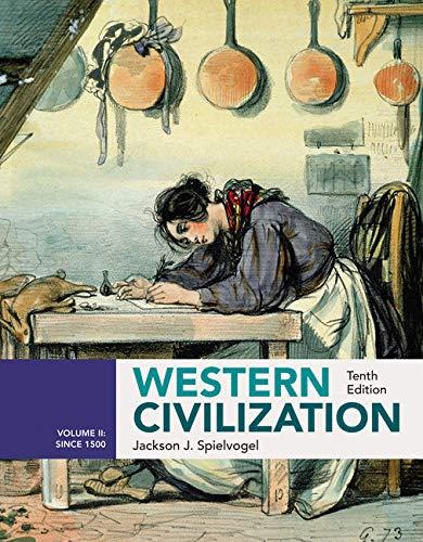Bundle: Western Civilization: Volume II: Since 1500, 10e + MindTap History, 1 term (6 months) ...