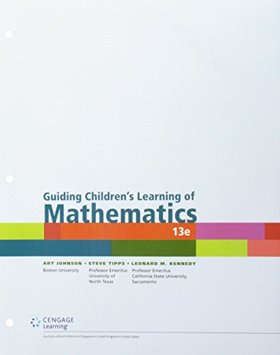 Bundle: Guiding Children?s Learning of Mathematics, Loose-Leaf: Art Johnson; Steve