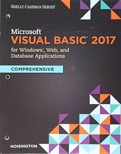 Microsoft Visual Basic Windows Web Windows Store & Database Apps, Loose-leaf Version: Corinne ...
