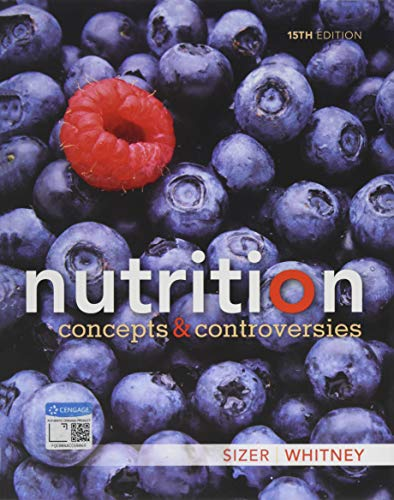 9781337906371: Nutrition: Concepts and Controversies