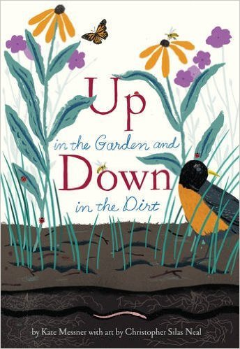9781338030051: Up in the Garden and Down in the Dirt