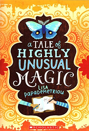9781338030709: A Tale of Highly Unusual Magic