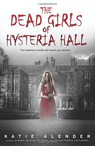 9781338032390: The Dead Girls of Hysteria Hall
