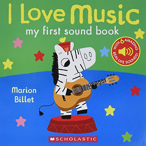 9781338032611: I Love Music: My First Sound Book