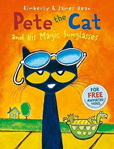 9781338034356: Pete the Cat and His Magic Sunglasses