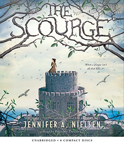 The Scourge (Compact Disc): Jennifer A. Nielsen