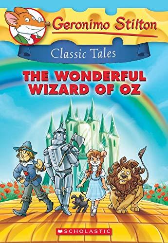 Geronimo Stilton Classic Tales The Wonderful Wizard of Oz