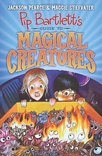 9781338088151: Pip Bartlett's Guide to Magical Creatures (Pip Bartlett #1)