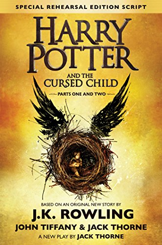 9781338099133: Harry Potter and the Cursed Child - Parts I & II (Special Rehearsal Edition): The Official Script Book of the Original West End Production