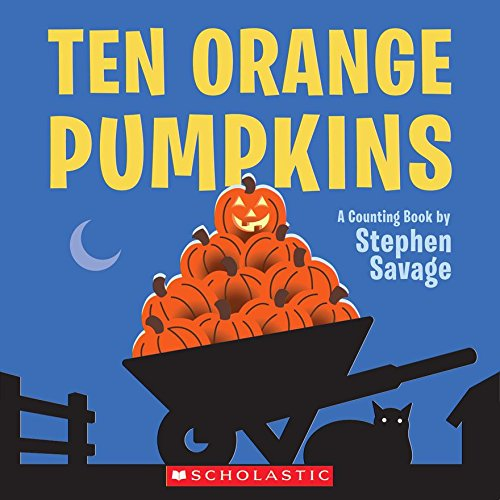 9781338110265: Ten Orange Pumpkins: A Counting Book