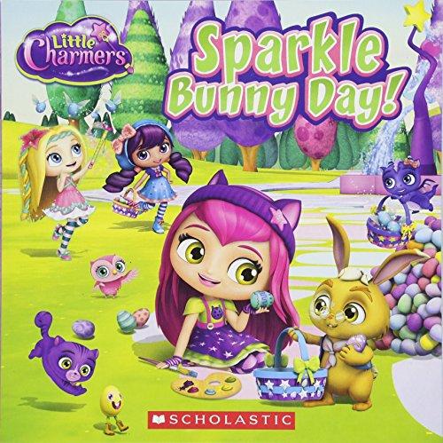 Sparkle Bunny Day! (Little Charmers: 8x8): Jenne Simon