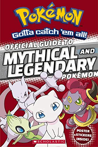 Official Guide to Legendary and Mythical Pokemon (Pokemon) (Paperback) 9781338112917 Discover the origins of the mysterious and unique Legendary and Mythical Pokémon! This book is a must-have for Pokémon Trainers on the Go. You?ll get the inside scoop on Legendary and Mythical Pokémon from Pokémon Go, plus many others. It's the insider's guide to the rarest and most powerful known Pokémon. Includes one sheet of stickers and an exclusive pullout poster.