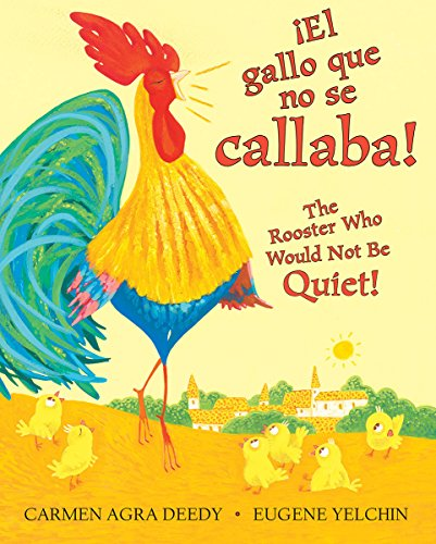 9781338114140: ¡El gallo que no se callaba! / The Rooster Who Would Not Be Quiet! (Spanish Edition)