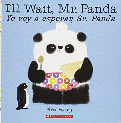 9781338114157: I'll Wait, Mr. Panda / Yo Voy a Esperar, Sr. Panda (Bilingual)