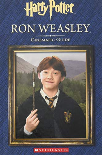 Harry Potter - Ron Weasley: Cinematic Guide