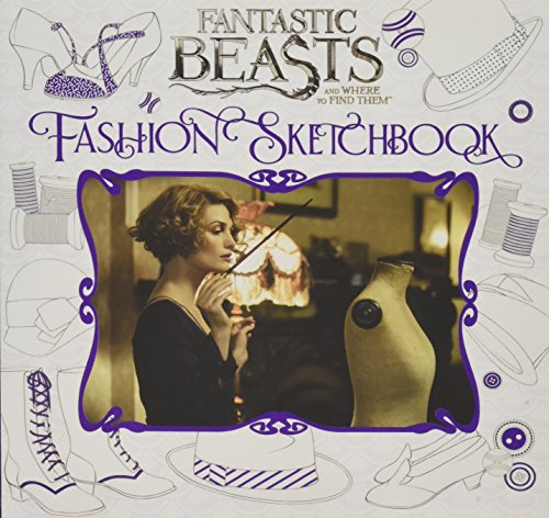 9781338116816: Fantastic Beasts And Where To Find Them. Fashion Sketchbook