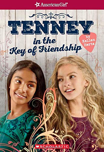 9781338117561: Tenney in the Key of Friendship (American Girl: Tenney Grant, Book 2)