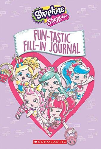 9781338118018: Fun-tastic Fill-In Journal (Shopkins: Shoppies)