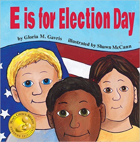 9781338129397: E Is For Election Day
