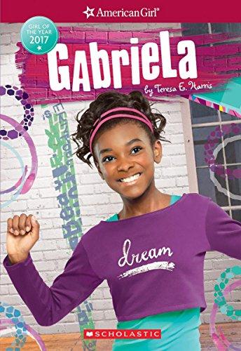 Gabriela (American Girl: Girl of the Year: Teresa E. Harris