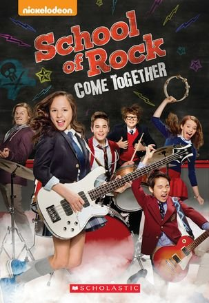 School of Rock: Come Together
