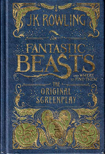 Fantastic Beasts and Where to Find Them: Rowling, J.K.