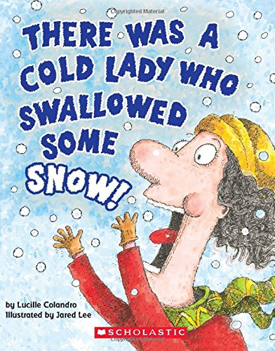 9781338151879: There Was a Cold Lady Who Swallowed Some Snow! (a Board Book) (There Was an Old Lad)