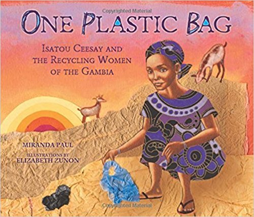 9781338155273: One Plastic Bag: Isatou Ceesay and the Recycling Women of the Gambia