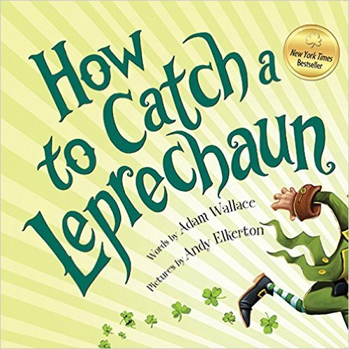 9781338157604: How To Catch A Leprechaun