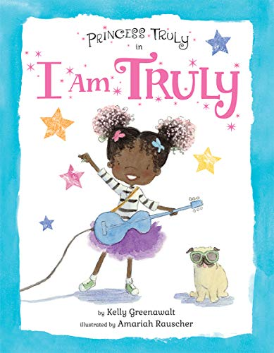 9781338167207: Princess Truly in I Am Truly (Princess Truly)