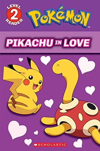 9781338174793: Pikachu in Love (Pokémon: Level 2 Reader)