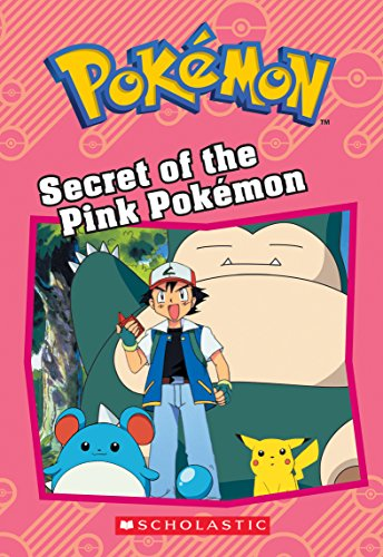 Secret of the Pink Pok?mon (Pok?mon: Chapter Book)