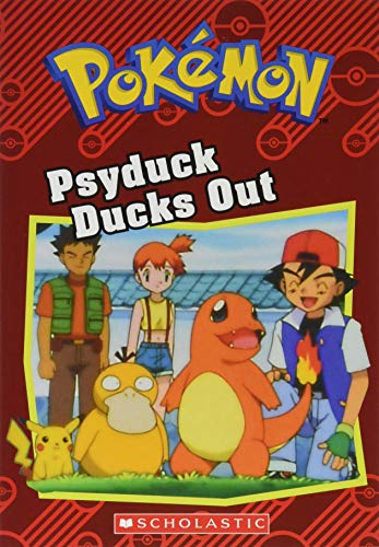 Psyduck Ducks Out (Pok?mon: Chapter Book)