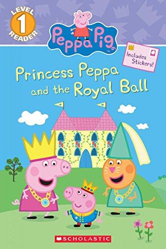 Princess Peppa and the Royal Ball (Peppa: Carbone, Courtney