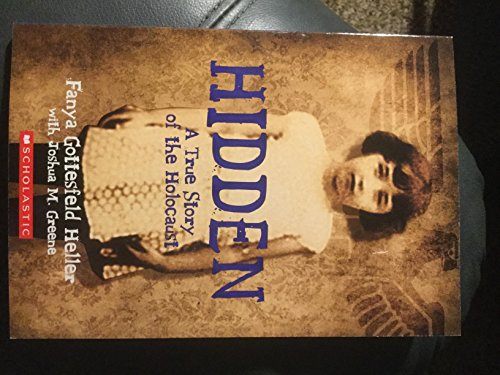 9781338189469: Hidden: A True Story of the Holocaust