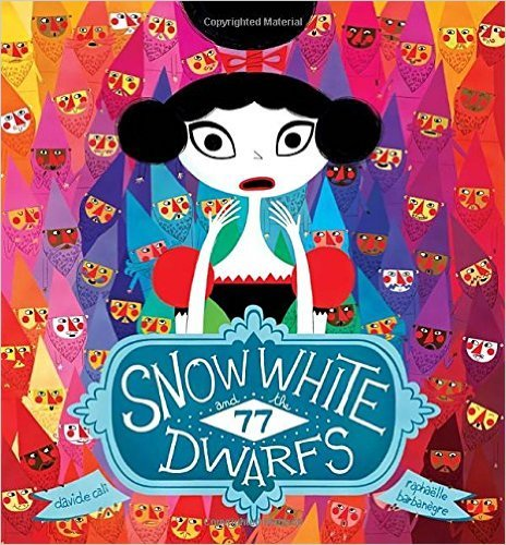 9781338193138: Snow White and the 77 Dwarfs