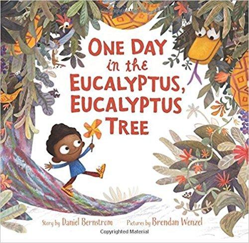 9781338194142: One Day in the Eucalyptus, Eucalyptus Tree