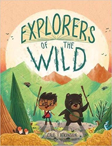 9781338196641: Explorers Of The Wild