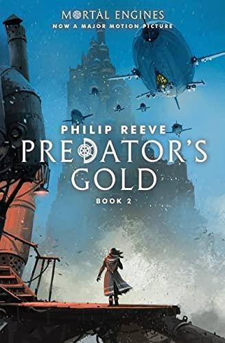 9781338201130: Predator's Gold (Mortal Engines, Book 2)