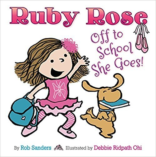9781338204117: Ruby Rose: Off to School She Goes!