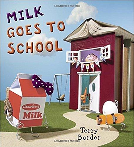 Milk Goes To School: Terry Border
