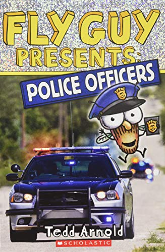 Fly Guy Presents: Police Officers (Scholastic Reader,: Arnold, Tedd