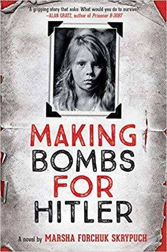 MAKING BOMBS FOR HITLER: Marsh Forchuk Skrypuck