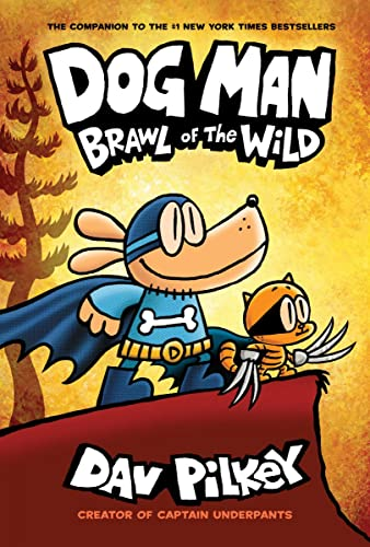 9781338236576: Dog Man: Brawl of the Wild: From the Creator of Captain Underpants (Dog Man #6)