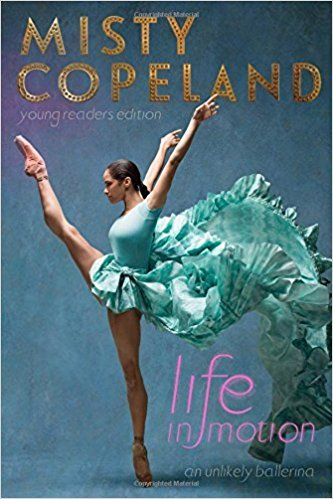 9781338245523: Life in Motion: An Unlikely Ballerina Young Readers Edition